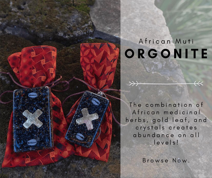 Orgonite with traditional African herbal medicine
